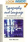 Typography & Language in Everyday Lif...
