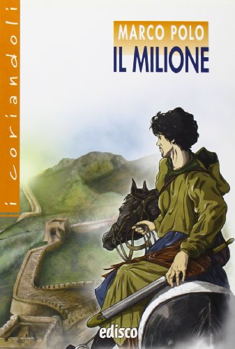 Il milione. Con espansione online