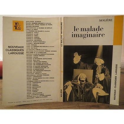 Molière. Le Malade imaginaire : Comédie-ballet. Elomire hypocondre, par le Boulanger de Chalussay extraits. Avec une notice biographique... des notes... par Yves Hucher