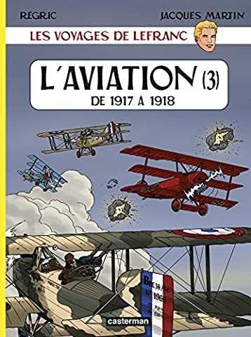 Voyage de Lefranc l'Aviation T3