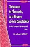 Dictionnaire de l'Economie, de la Finance et de la Comptabilité anglais-français et français-anglais