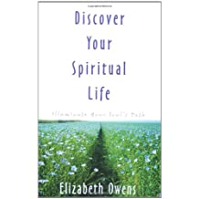 Discover Your Spiritual Life: Illuminate Your Soul's Path