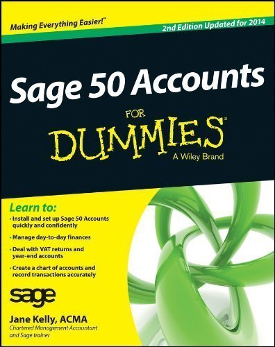 Sage 50 Accounts For Dummies 2014 2nd (second) edition by Kelly, Jane published by For Dummies (2012) Paperback