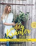 Wilde Kräuter für wilde Frauen (Amazon.de)