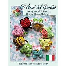 Gli Amici del Giardino Amigurumi Schema Uncinetto in Italiano