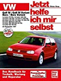 Jetzt helfe ich mir selbst (Band 211): VW Golf IV, Golf IV Variant / VW Bora, Bora Variant -