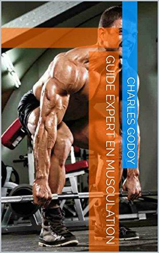 Guide Expert En Musculation par Charles  Godoy