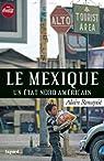 Le Mexique : Un Etat nord-américain par Rouquié