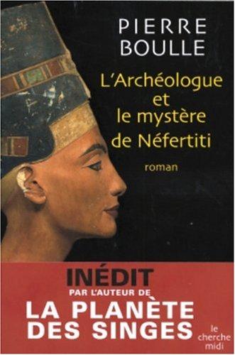"""<a href=""""/node/9922"""">L'Archéologue et le mystère de Néfertiti</a>"""