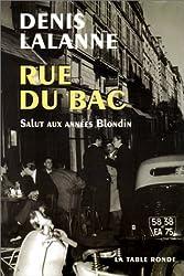 Rue du bac : Salut aux années Blondin