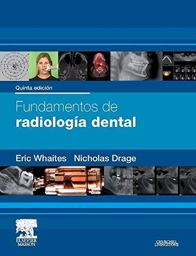Fundamentos De Radiología Dental - 5ª Edición