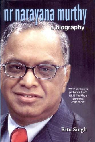 NR Narayana Murthy - A Biography