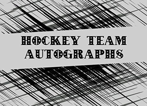 Hockey Team Autographs: Blank Unlined Memory Book -