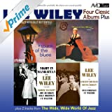 Four Classic Albums Plus (Night in Manhattan / Lee Wiley Sings Vincent Youmans & Irving Berlin / West of the Moon / A Touch of the Blues) [Remastered]