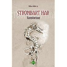 Stronbart Har: Ramdorkan