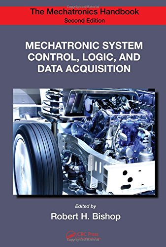Mechatronic System Control, Logic, and Data Acquisition (The Mechatronics Handbook, Second Edition)