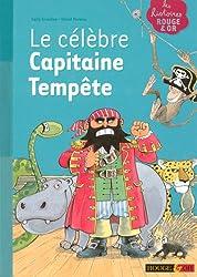 Le célèbre Capitaine Tempête