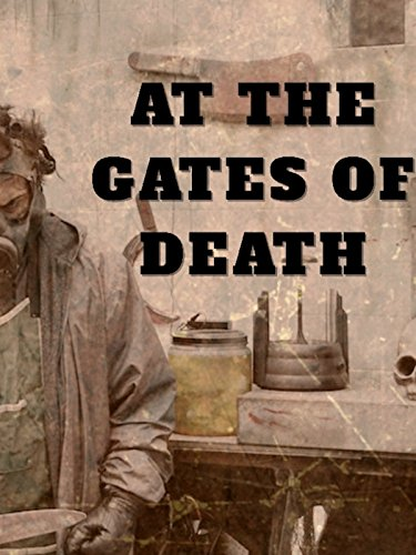 At The Gates Of Death