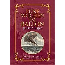 Fünf Wochen im Ballon: Mit Illustrationen der Originalausgabe
