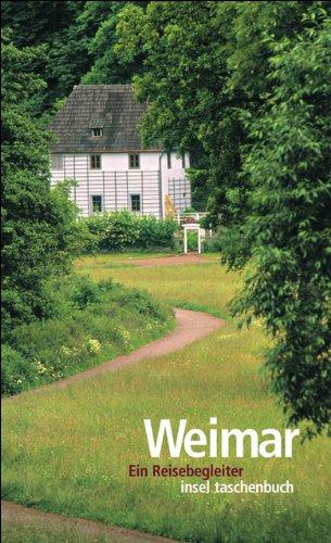 Weimar: Ein Reisebegleiter