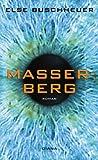 Masserberg: Roman - Else Buschheuer