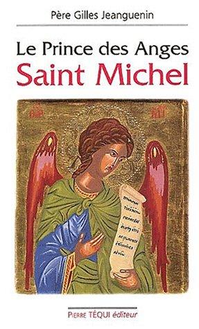 Le Prince des Anges, saint Michel par Gilles Jeanguenin