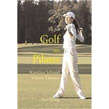 Fit für Golf mit Pilates