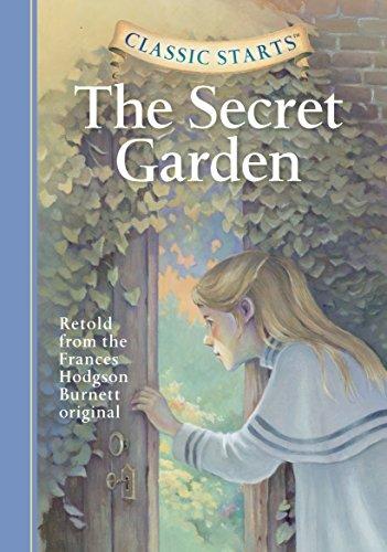 The secret garden : retold from the Frances Hodgson Burnett original