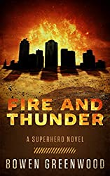Fire and Thunder: A Superhero Novel (Sons of Thunder Book 2) (English Edition)