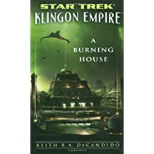 "Star Trek: The Next Generation: Klingon Empire: A Burning House: ""Star Trek"": Klingon Empire"