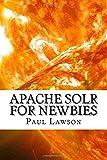 Apache Solr For Newbies