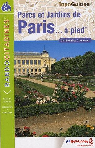 Parcs et Jardins de Paris à pied : PR-D075