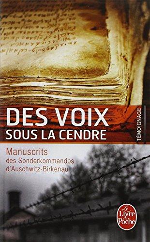 Des voix sous la cendre : Manuscrits des Sonderkommandos d'Auschwitz-Birkenau par Collectif