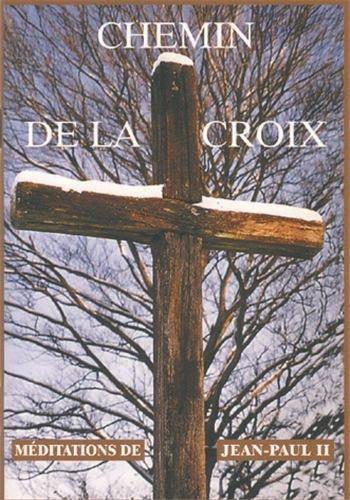 Chemin de Croix : Méditation de Jean-Paul II