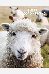 Sheep Record Keeping Book: Farm Cattle Flock Lambing | Journal Handbook Planning Spreadsheet | Farming Essentials | Breeding, Lambing, Health & Death Tracker: Volume 4 Paperback