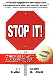 Stop It! - 7 Mistakes to Avoid When Starting Your Relationship Marketing Business (Business Networking Book 1) (English Edition)