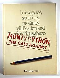 Monty Python: The Case Against