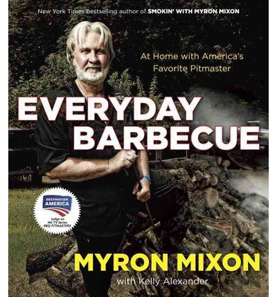 Everyday Barbecue: At Home with America's Favorite Pitmaster (Paperback) - Common