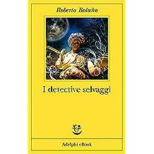 I detective selvaggi (Fabula Vol. 271)