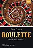 Roulette - Glück und Geschick - Pierre Basieux