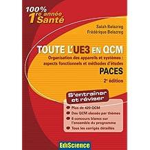 Toute l'UE3 en QCM PACES - 2e éd. : Organisation des appareils et systèmes : aspects fonctionnels et méthodes d'études (French Edition)