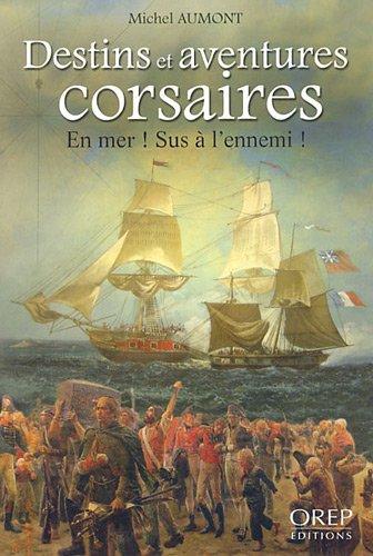Destins et Aventures Corsaires - en Mer ! Sus a l'Ennemi !