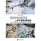 100 plus belles voies des Pyrénées Occidentales : Voies d ...