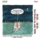 Fische Mini 2018: Sternzeichenkalender-Cartoon - Minikalender im praktischen quadratischen Format 10 x 10 cm.