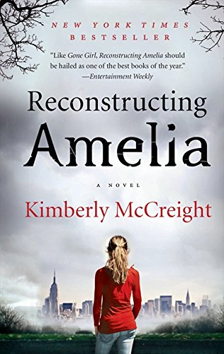 Reconstructing Amelia por Kimberly Mccreight