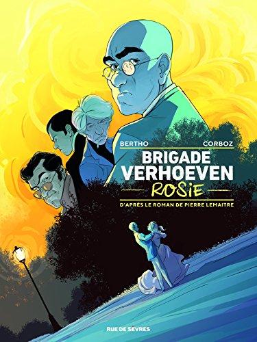 La brigade Verhoeven (1) : Rosie