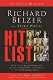The Hit List: An in-Depth Investigation into the Mysterious Deaths of Witnesses to the JFK Assassination