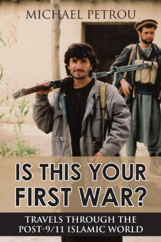is-this-your-first-war-travels-through-the-post-9-11-islamic-world