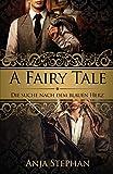 A Fairy Tale: Die Suche nach dem blauen Herz von Anja Stephan