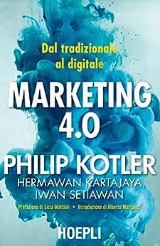 Marketing 4.0: Dal tradizionale al digitale di [Kotler, Philip]
